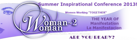 Woman2Woman 2013...Manifestation
