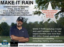 MAKE IT RAIN Charity Event Workshop at Butler's Golf...