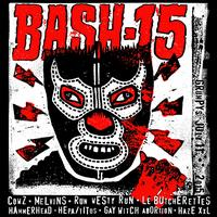 BASH 15: Cowz, Melvins, Run Westy Run, Le...
