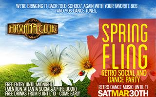 Spring Fling Retro Social and Dance Party at Havana!