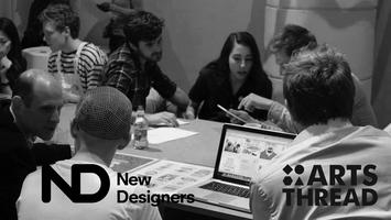 ARTS THREAD Speed Portfolios @New Designers Part 2...