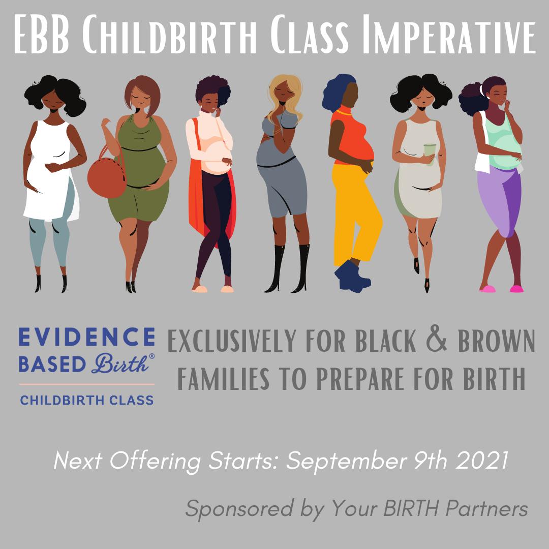 Evidence Based Birth® Childbirth Class Imperative