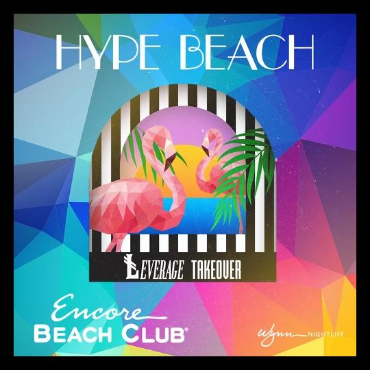 ŁEVERAGE THURSDAY TAKEOVERS AT ENCORE BEACH CLUB