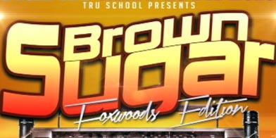 BROWN SUGAR DJ PARTY*****************Presented By TRU...