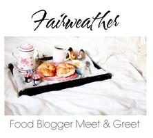 Fairweather Magazine's Food Blogger Meet & Greet