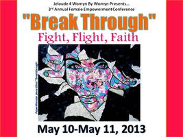 "Day 2- ""Break Through"" Fight, Flight, Faith Female..."