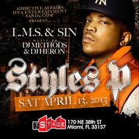 Beats & Rhymes presents Styes P Live @ The Stage Miami