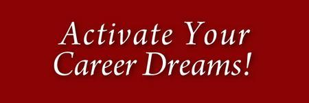 April 24, 2013 Activate Your Resume!