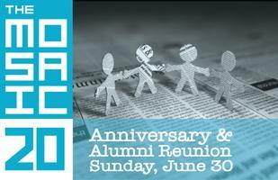 Mosaic 20th Anniversary & Alumni Reunion
