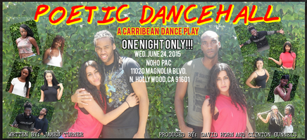 Poetic Dancehall (A Caribbean & Poetic stage play)