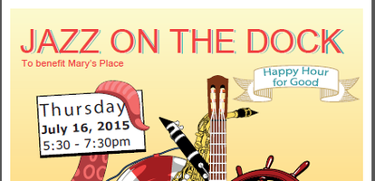 Jazz on the Dock - Happy Hour to benefit Mary's Place