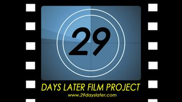 29 Days Later Film Project 2015