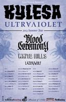 KYLESA w/ BLOOD CEREMONY, WHITE HILLS and LAZER/WULF