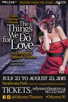 Odyssey Theatre's Opening Weekend - The Things We Do...