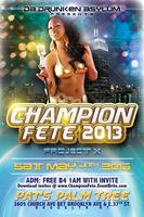 """CHAMPION FETE 2013"": PROJECT X"