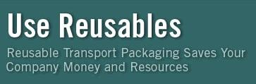 Think Outside the (Disposable) Box - Reusable...