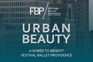 URBAN BEAUTY: A fundraiser to benefit Festival Ballet...