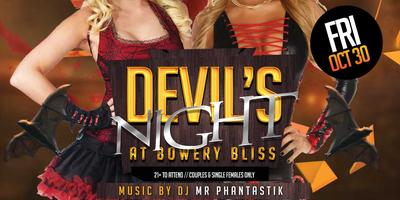 Devil's Night at Bowery Bliss