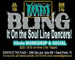 BLING IT ON the Soul Line Dancers (July Workshop/Party)