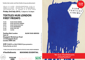 TEXTILES HUB LONDON FIRST FRIDAY 3rd July 2015