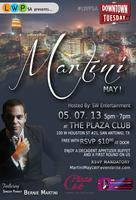 Live|Work|Play Happy Hour presents Martini May