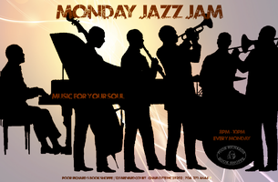 Monday Jazz Jam.....Music for your Soul!