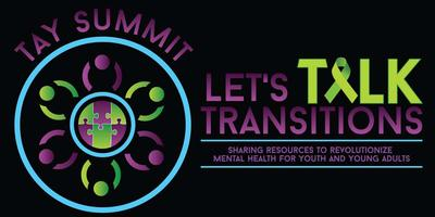 PEERS 2-Day TAY Summit Let's Talk Transitions: Sharing...