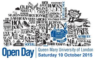 Queen Mary, Undergraduate Open Day, October 2015