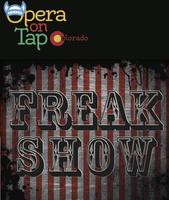 Opera on Tap at Syntax Physic Opera - Freakshow