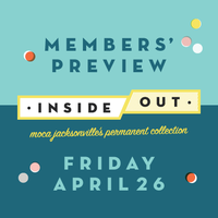 Inside/Out: Members' Preview