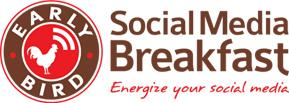 Early Bird Social Media Breakfast - Social Media for...