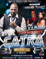 Direct from Rio De Janeiro Mr Catra & EXOTIC Dancers...