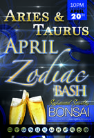 The April Zodiac Bash Aries & Taurus