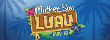 Mother Son Luau
