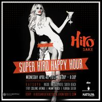 Super Hiro Happy Hour at Katsuya pres. by Passion...