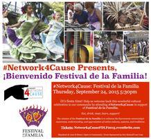 #Network4Cause Presents ¡Bienvenido Festival de la...