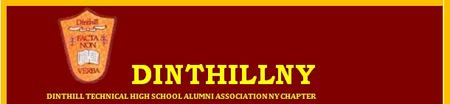 Dinthill Technical HS Alumni Association, NY Chapter :-...
