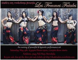 Shakti's Den, Les Femmes Fatales