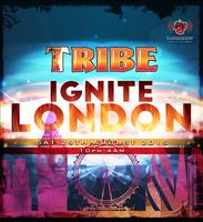 TRIBE IGNITE - London
