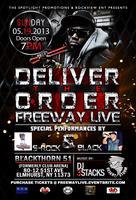 Deliver The Order Concert - Freeway LIVE!