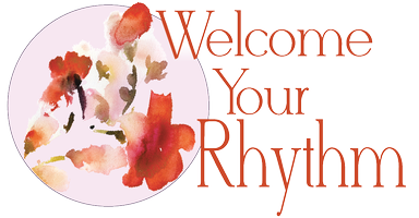 Welcome Your Rhythm Foundation Course, January 2016