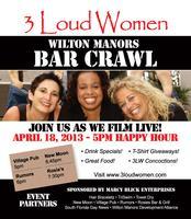 3 Loud Women: Wilton Manors Bar Crawl