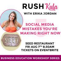 RUSH-kula 5 Social Media Mistakes Made Right