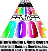 RAISE THE ROOF 2013 - A Fun Walk/Run & Music Concert...