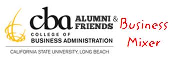 CSULB CBA Alumni & Friends Business & Social Mixer...