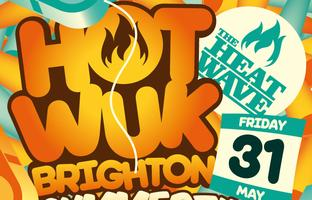 HOT WUK BRIGHTON // SUMMER BASHMENT