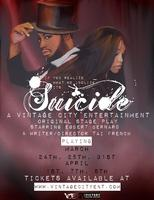 """""""Suicide"""" An Original Stage Play"""