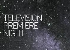 Television Premiere Night