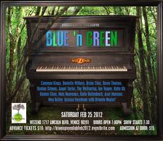 BLUE 'n GREEN Showcase - TONIGHT!! (2/25) @ WitZend in...