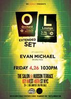 Orchard Lounge w/ Evan Michael